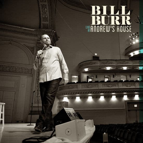 Live at Andrew's House by Bill Burr