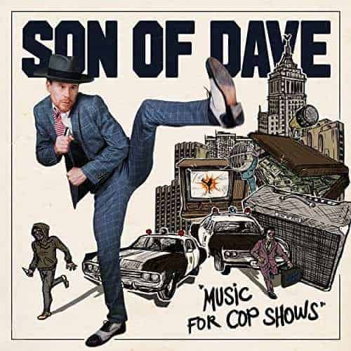 Music For Cop Shows by Son of Dave