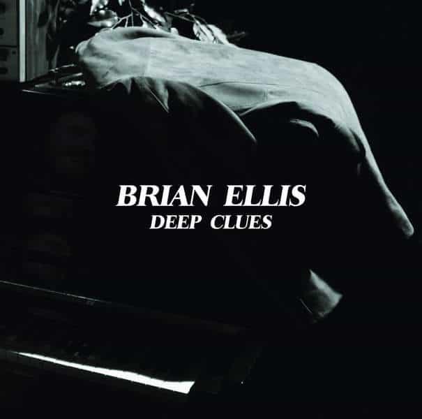 Deep Clues by Brian Ellis