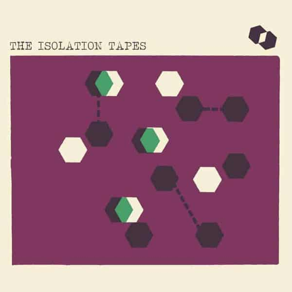 The Isolation Tapes by Various