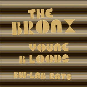 Young Bloods by The Bronx