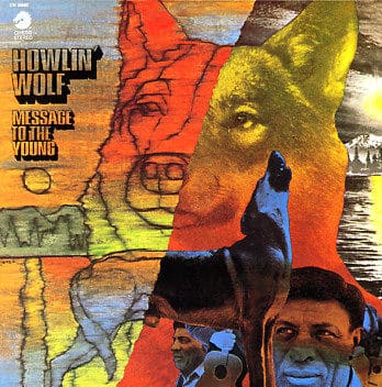 Message To The Young by Howlin' Wolf