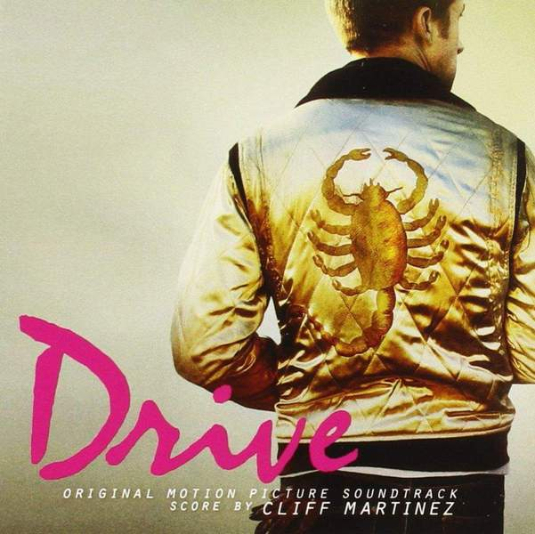 Drive (Original Motion Picture Soundtrack) by Cliff Martinez / Various