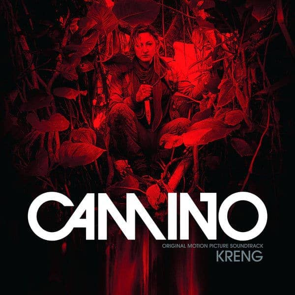 Camino - Original Motion Picture Soundtrack by Kreng