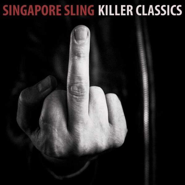 Killer Classics by Singapore Sling
