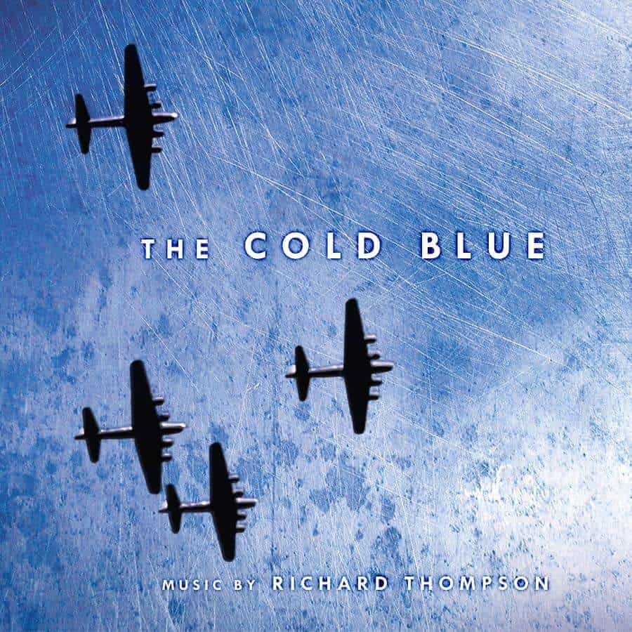 The Cold Blue (Original Motion Picture Soundtrack Score) by Richard Thompson