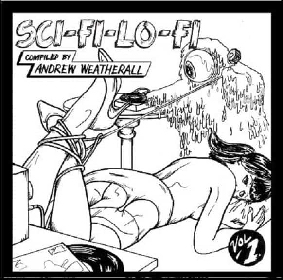 Sci. Fi. Lo.Fi.Vol 1: Andrew Weatherall by The Fall, Cramps, Flaming Stars, Various