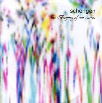 The Beijing Of Our Career by Schengen
