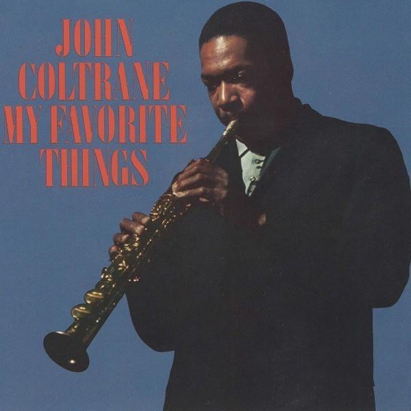 My Favourite Things by John Coltrane