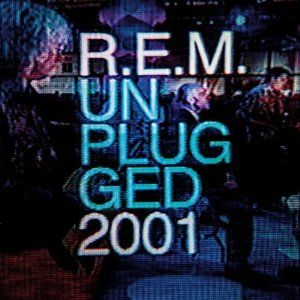 MTV Unplugged 2001 by R.E.M.