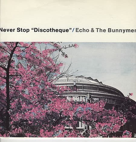 Never Stop by Echo & The Bunnymen