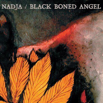 Nadja & Black Boned Angel by Nadja & Black Boned Angel