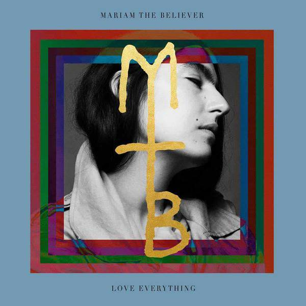 Love Everything by Mariam The Believer