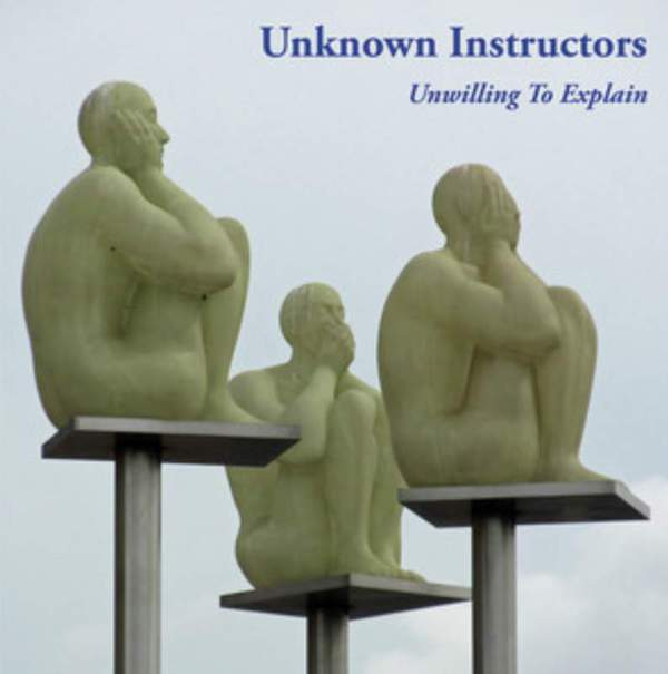 Unwilling To Explain by Unknown Instructors