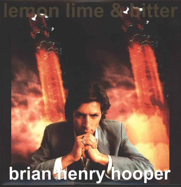 Lemon Lime & Bitter by Brian Henry Hooper