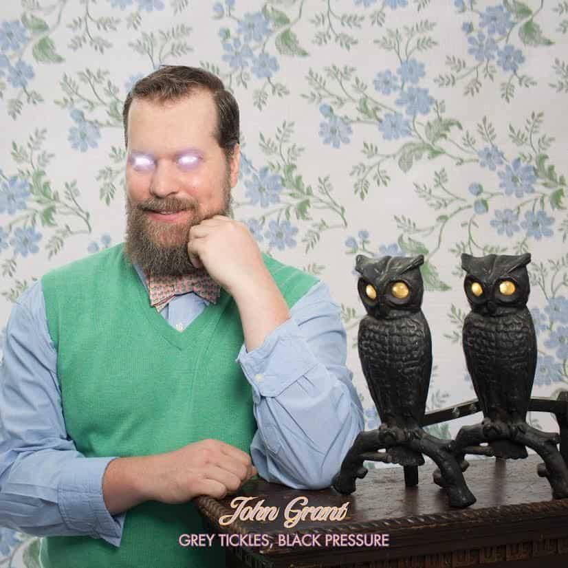 Grey Tickles, Black Pressure by John Grant