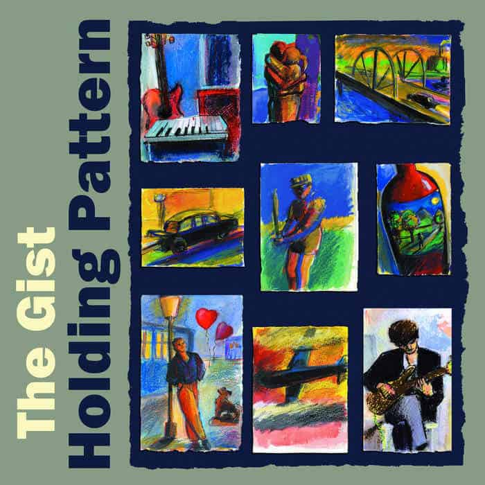 Holding Pattern by The Gist