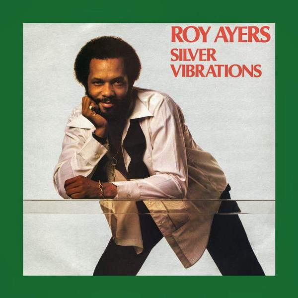 Silver Vibrations (RSD Edition) by Roy Ayers