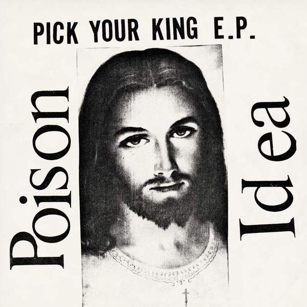 Pick Your King by Poison Idea