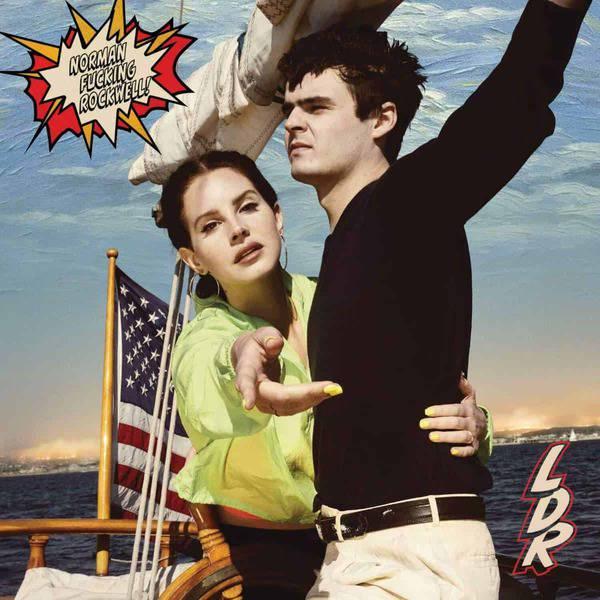 7. Lana Del Rey - Norman Fucking Rockwell!