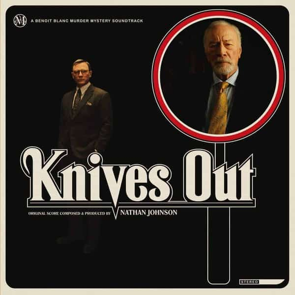 Nathan Johnson - Knives Out (Original Motion Picture Soundtrack)