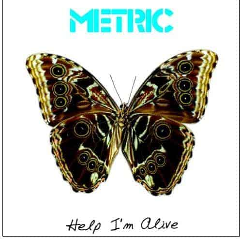 Help I'm Alive by Metric