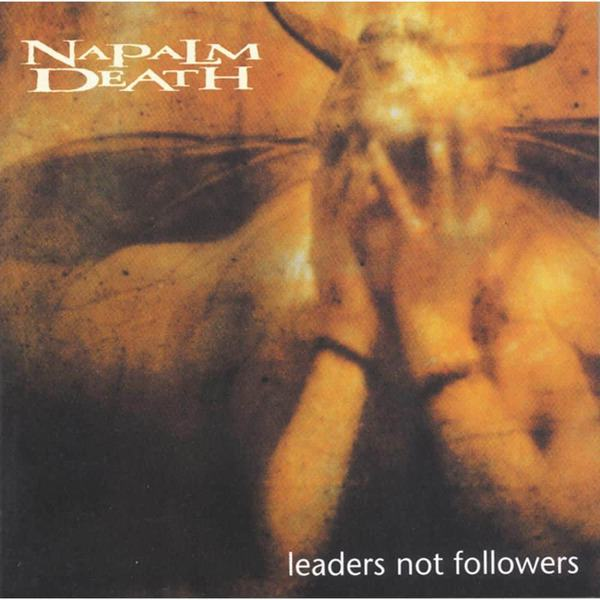 Leaders Not Followers by Napalm Death