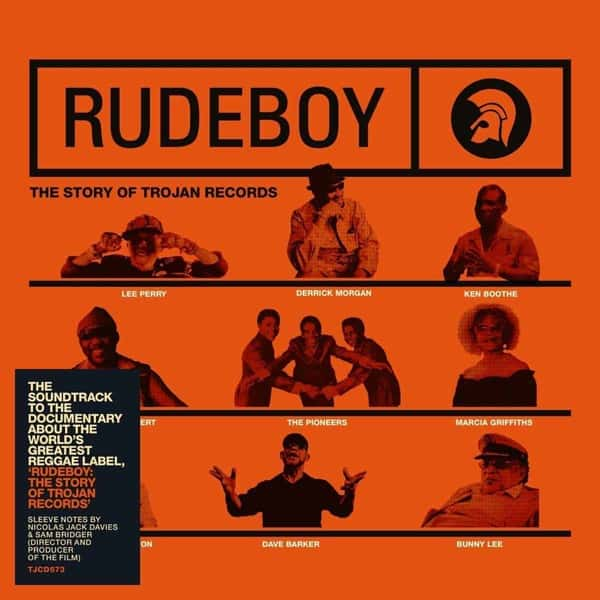 Rudeboy: The Story of Trojan Records (Original Motion Picture Soundtrack) by Various