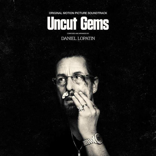 Daniel Lopatin - Uncut Gems (Original Motion Picture Soundtrack)