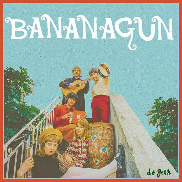 Do Yeah by Bananagun
