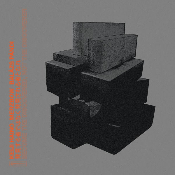 Become The Discovered, Not The Discoverer by Keiji Haino, Merzbow, Balazs Pandi