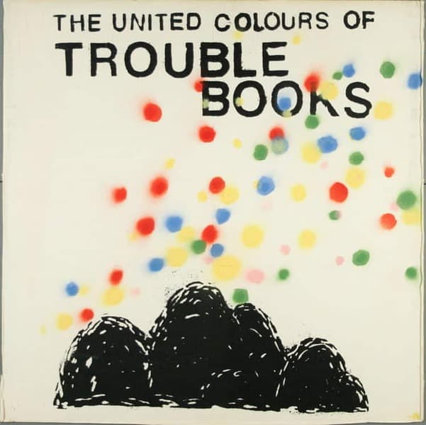 The United Colours of Trouble Books by Trouble Books