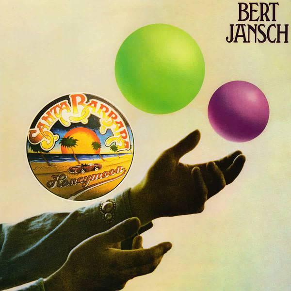 Santa Barbara Honeymoon by Bert Jansch
