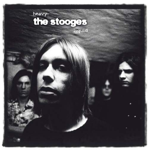 Heavy Liquid (The Album) by The Stooges