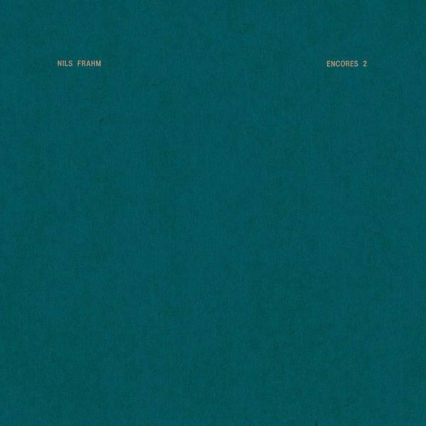 Encores 2 by Nils Frahm