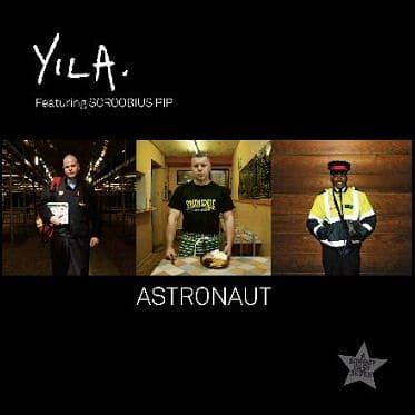 Astronaut by Yila (featuring Scroobius Pip)
