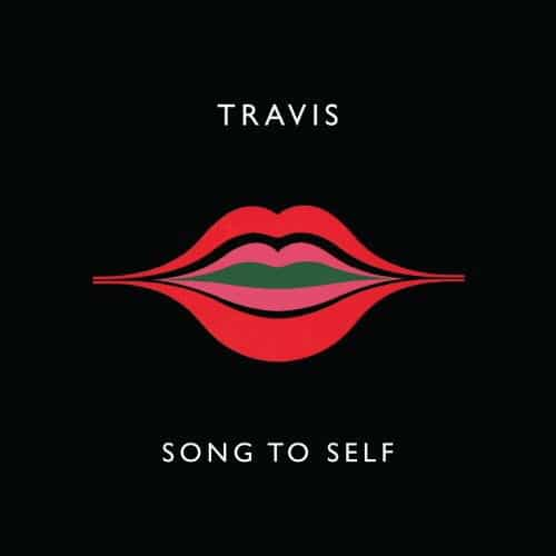 Song To Self by Travis