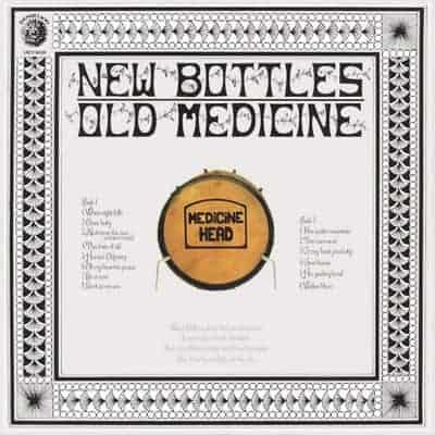 New Bottles Old Medicine by Medicine Head