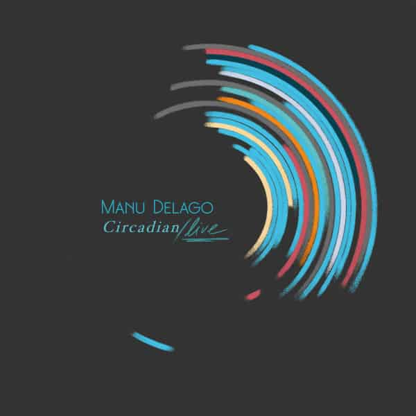 Circadian Live by Manu Delago