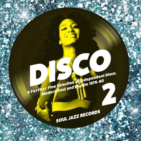 Disco 2: A Further Fine Selection of Independent Disco, Modern Soul and Boogie 1976-80  by Various
