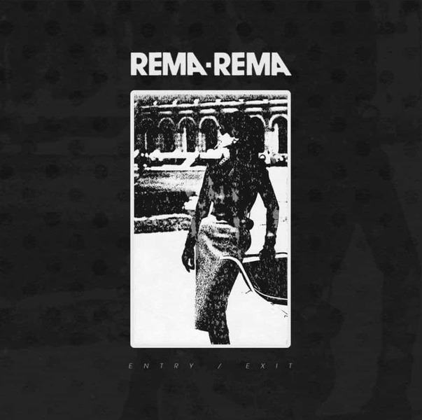 Entry / Exit by Rema-Rema