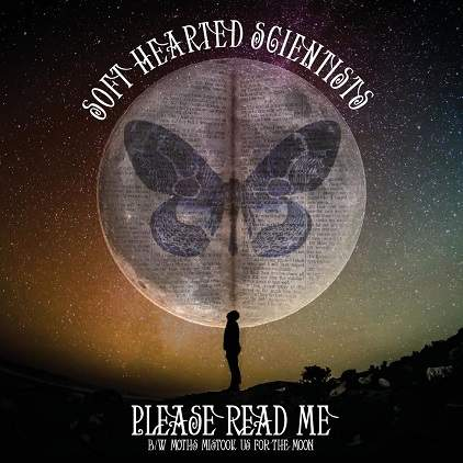Please Read Me / Moths Mistook Us For The Moon by Soft Hearted Scientists
