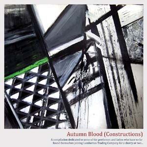 Autumn Blood (Constructions) by Various (Lawrence English, Peter Christopherson, Steve Severin etc.)