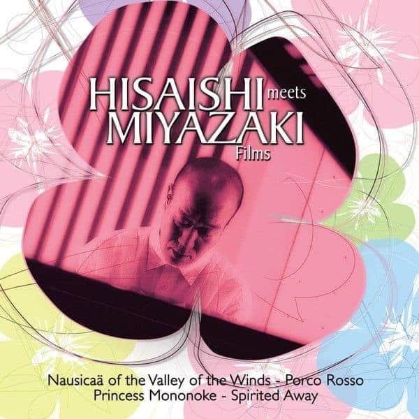 Hisaishi Meets Miyazaki Films by Joe Hisaishi