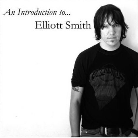 An Introduction To… by Elliott Smith
