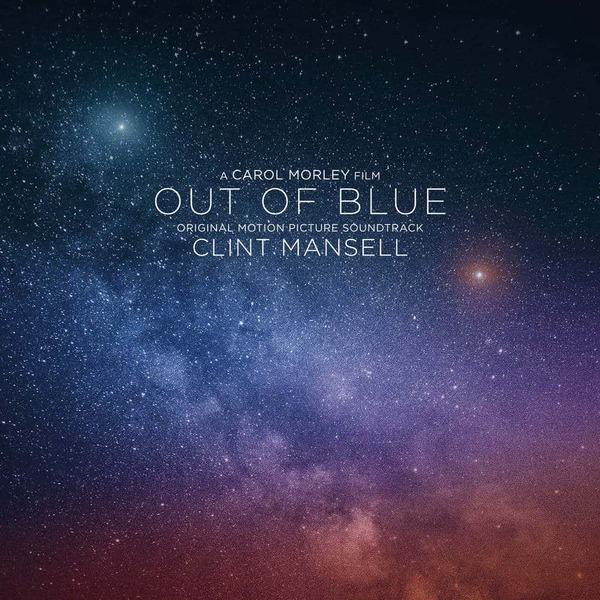 Out Of Blue (Original Motion Picture Soundtrack) by Clint Mansell