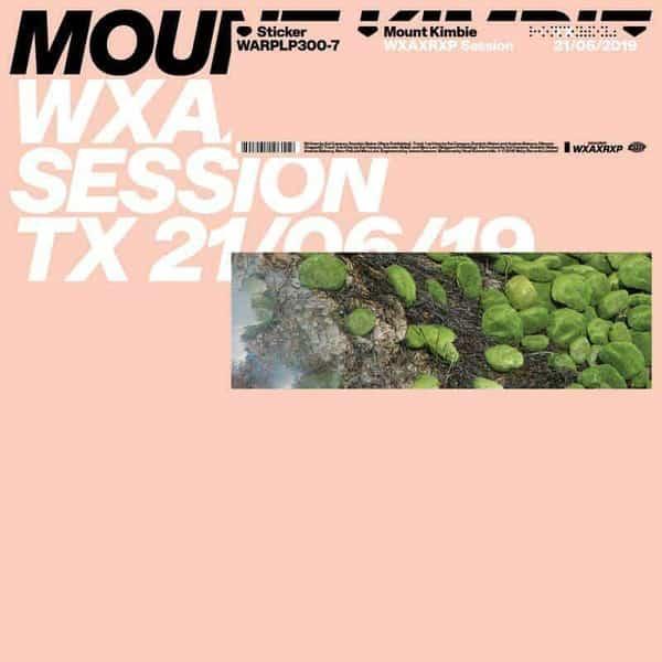 WXAXRXP Session by Mount Kimbie