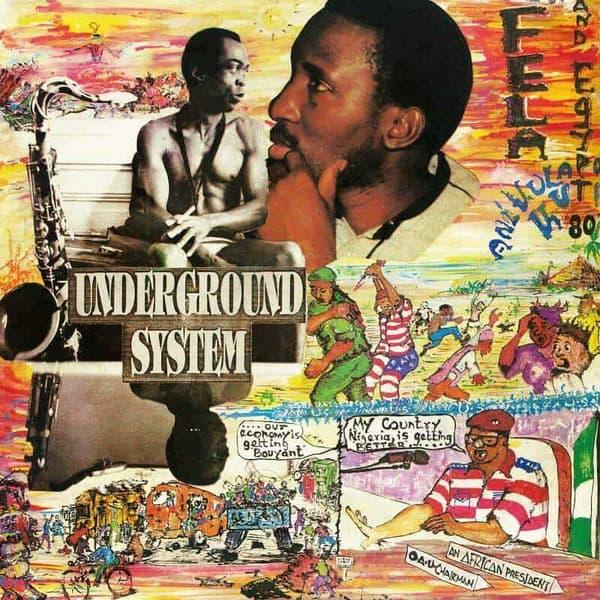 Underground System by Fela Kuti & Egypt 80