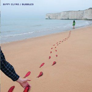 Bubbles/Street Love by Biffy Clyro