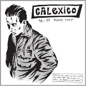 98-99 Road Map by Calexico